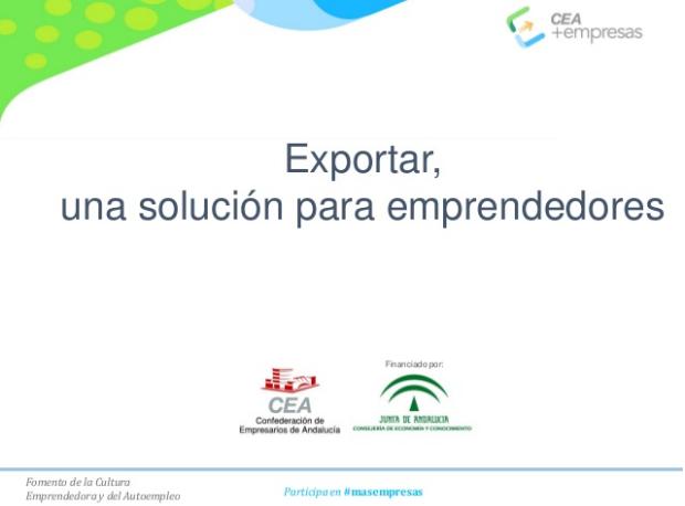 exportar una solucion para emprendedores cea mas empresas