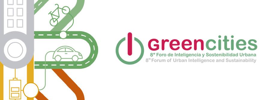 VIII Greencities, Foro de Inteligencia y Sostenibilidad Urbana