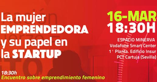 """Encuentro """"La mujer emprendedora y su papel en la startup"""""""