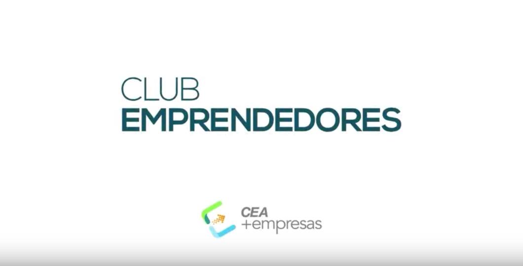 CEA+Empresas: Club de Emprendedores
